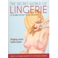 The secret world of Lingerie - Le monde secret de la Lingerie