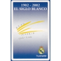 Real Madrid - El siglo Blanco